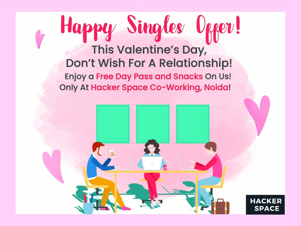 Noida Based Co-working Space Announces Valentine's Day Celebration for Singles!