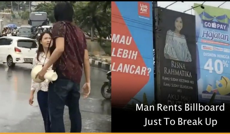 Man Rents Billboard Just To Break Up With His Girlfriend Who Cheated On Him