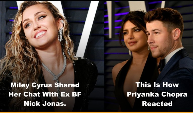 Miley Cyrus Shared Chat Screenshot With Ex Nick Jonas And Priyanka Chopra Reacted On Her Post
